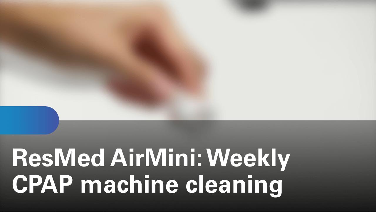 sleep-apnea-airmini-travel-cpap-weekly-cpap-machine-cleaning (1)