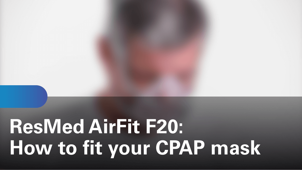 sleep-apnea-airfit-f20-how-to-fit-your-cpap-mask