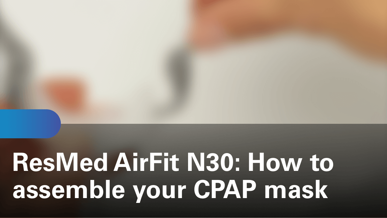sleep-apnea-airfit-n30-how-to-assemble-your-cpap-mask
