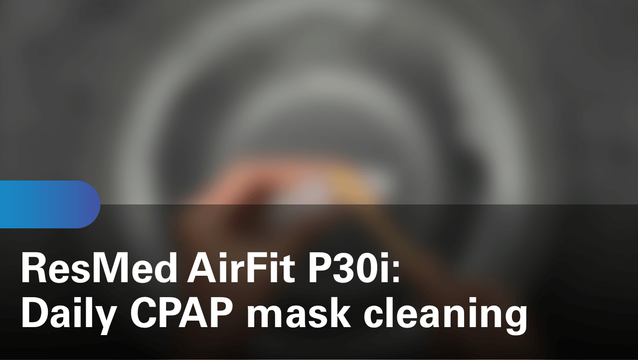 sleep-apnea-airfit-p30i-daily-cpap-mask-cleaning