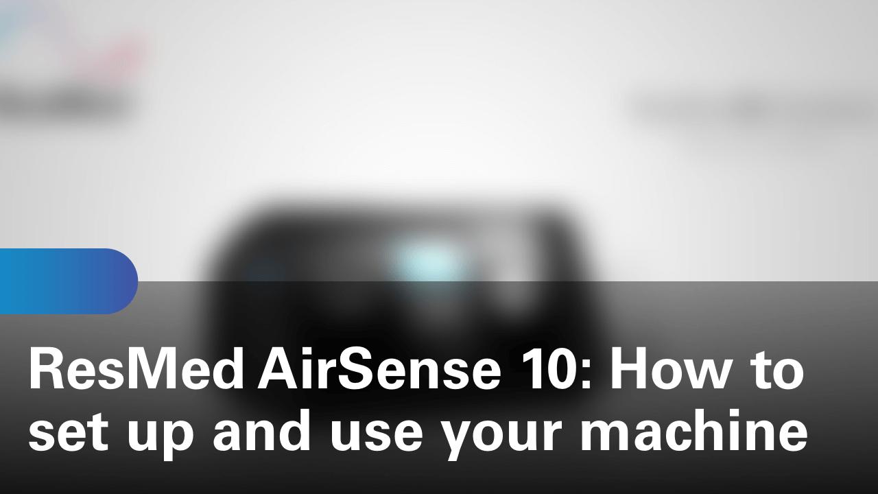 sleep-apnea-airsense-10-machine-how-to-set-up-and-use-your-machine