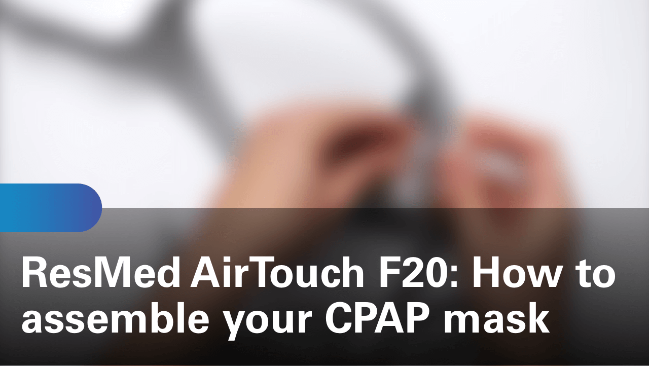 sleep-apnea-airtouch-f20-how-to-assemble-your-cpap-mask